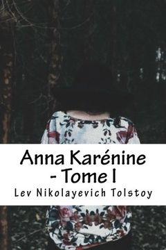 portada Anna Karénine - Tome I (French Edition)