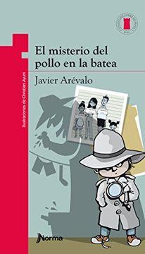 portada El Misterio del Pollo En La Batea / The Mysterious Case of the Chicken in the Bucket (Torre de Papel Roja) Spanish Edition (Torre de papel. Torre roja/ Red Paper Tower)