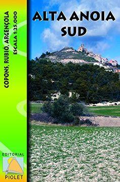 portada Alta Anoia Sud, mapa excursionista. Escala 1:25.000. Editorial Piolet.