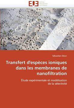 portada Transfert D'Especes Ioniques Dans Les Membranes de Nanofiltration