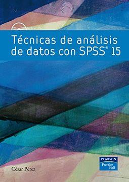 portada Técnicas de Análisis de Datos con Spss® 15