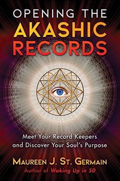 portada Opening the Akashic Records: Meet Your Record Keepers and Discover Your Soul's Purpose (libro en Inglés)