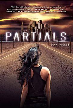portada The Partials Sequence, Tome 1: Partials (libro en inglés)