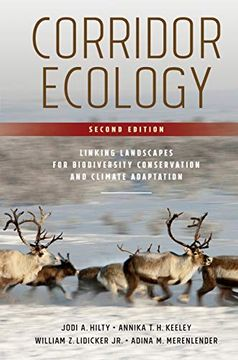 portada Corridor Ecology, Second Edition: Linking Landscapes for Biodiversity Conservation and Climate Adaptation (libro en Inglés)