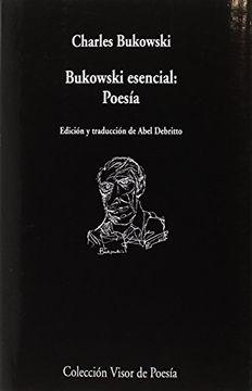 portada Bukowski Esencial: Poesia