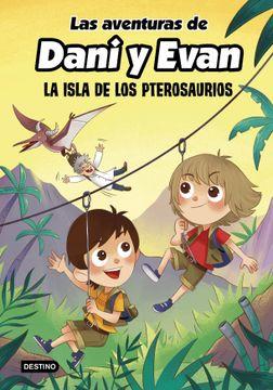 portada Las Aventuras de Dani y Evan. La Isla de los Pterosaurios (Youtubers Infantiles)