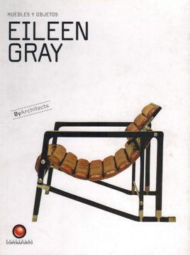 portada Eileen Gray - Muebles y Objetos