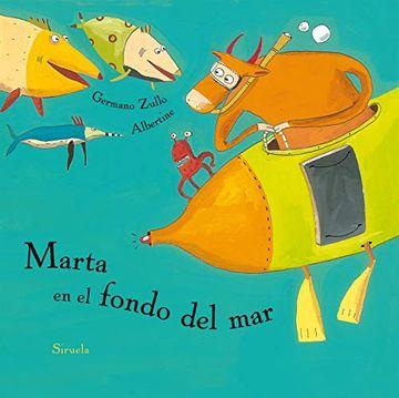 portada Marta en el Fondo del mar (Siruela Ilustrada)