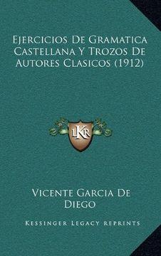 portada Ejercicios de Gramatica Castellana y Trozos de Autores Clasicos (1912)