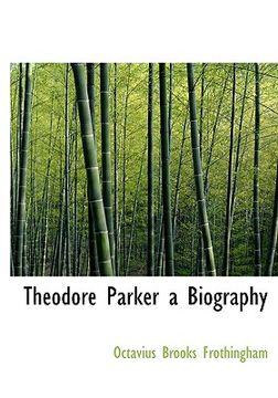 portada theodore parker a biography
