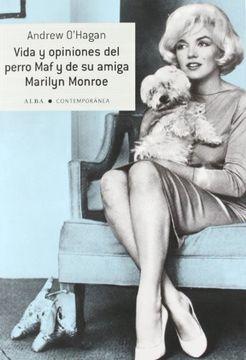 portada Vida y Opiniones del Perro maf y de su Amiga Marilyn Monroe