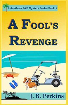 portada A Fool's Revenge: A Southern b&b Mystery Series Book 1 (libro en Inglés)
