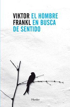 Libro El Hombre en Busca de Sentido, Viktor Frankl, ISBN ...