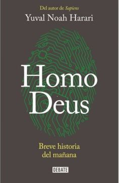 portada Homo Deus. Breve Historia del Mañana