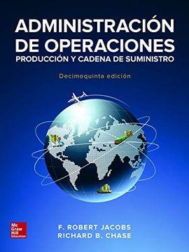 portada Administracion de Operaciones Produccion y Cadena de Suministros 15'ed