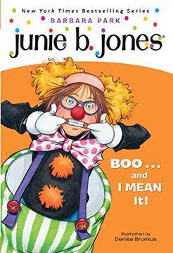 portada Junie b. First Grader. Boo.   And i Mean it! (libro en Inglés)