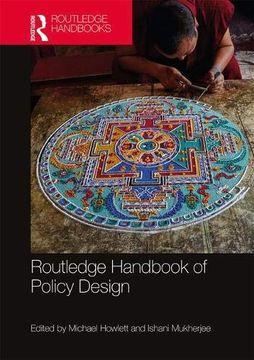 portada Routledge Handbook of Policy Design (Routledge Handbooks) (libro en inglés)