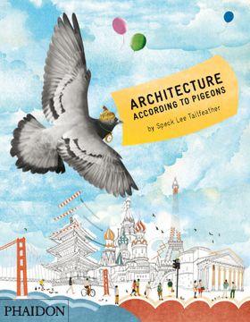 portada Architecture According to Pigeons (libro en inglés)