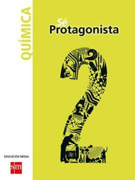 portada Química 2º Medio (sé Protagonista) (Sm)