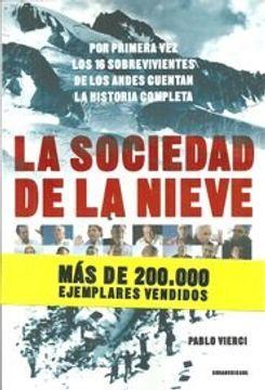 portada Sociedad de la Nieve los 16 Sobrevivientes de los Andes Cuentan la Historia Completa
