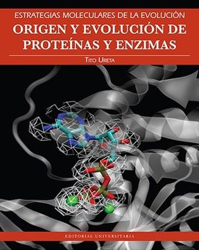 portada Origen y Evolucion de Proteinas y Enzimas