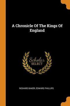portada A Chronicle of the Kings of England (libro en inglés)