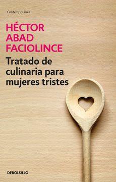 portada Tratado de Culinaria Para Mujeres Tristes (Edición de Bolsillo )