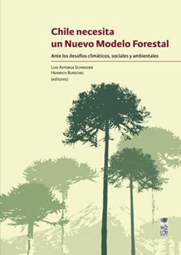 portada Chile Necesita uin Nuevo Modelo Forestal