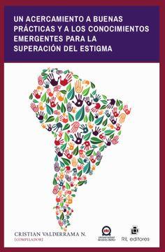 portada Un Acercamiento A Buenas Prácticas y a Los Conocimientos Emergentes Para La Superación Del Estigma