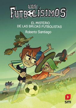 portada Los Futbolísimos 19: El Misterio de las Brujas Futbolistas