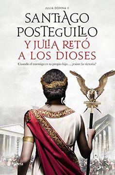 portada Y Julia Retó a los Dioses (Autores Españoles e Iberoamericanos)