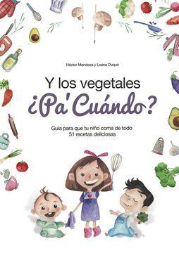 portada Y los Vegetales, ¿Pa' Cuándo?