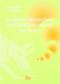 portada Valoración Preanestésica en los Pequeños Animales: Riesgo Anestésico