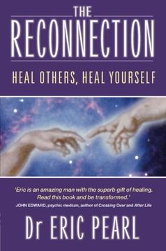 portada The Reconnection: Heal Others, Heal Yourself (libro en Inglés)