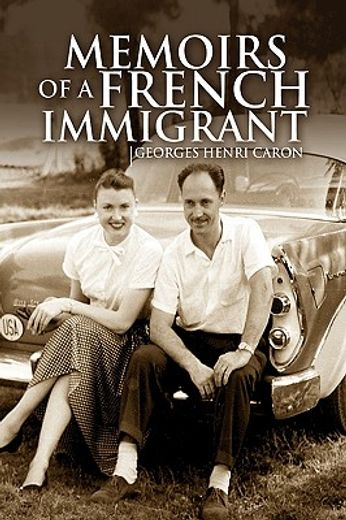 memoirs of a french immigrant