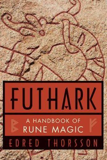 futhark,a handbook of rune magic