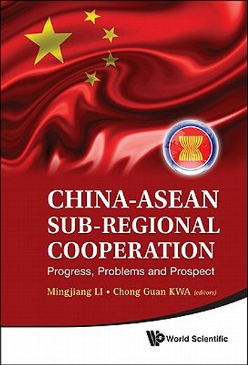 china-asian sub-regional cooperation,progress, problems, and prospect
