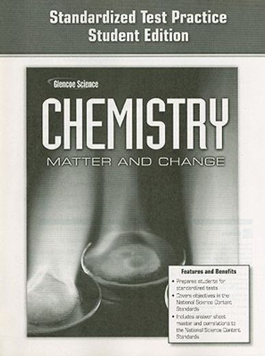 glencoe chemistry standardized test practice: matter and change