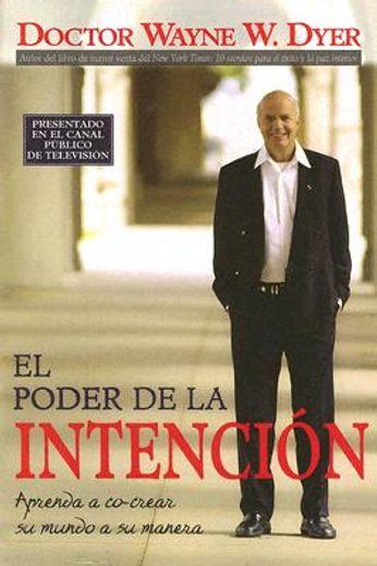 el poder de la intencion