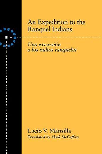 an expedition to the ranquel indians: excursion a los indios ranqueles