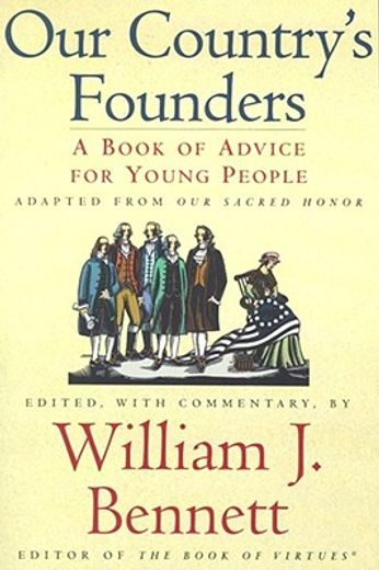 our country´s founders,a book of advice for young people