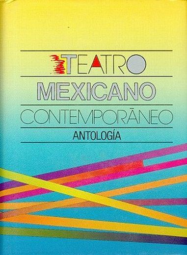 Teatro mexicano contemporáneo : antología (Literatura) (Spanish Edition)