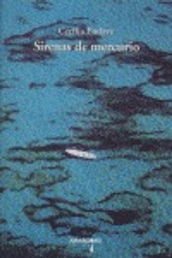 Sirenas de mercurio (1003 Libros para cruzar la noche)