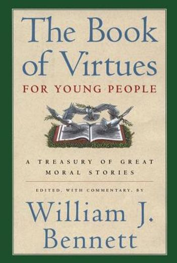 the book of virtues for young people,a treasury of great moral stories