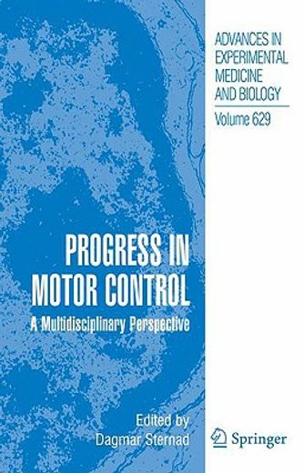 progress in motor control,a multidisciplinary perspective