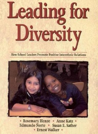 Leading for Diversity: How School LEaders Promote Interethnic Relations (libro en Inglés)