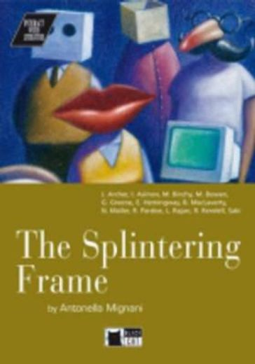 the splintering frame