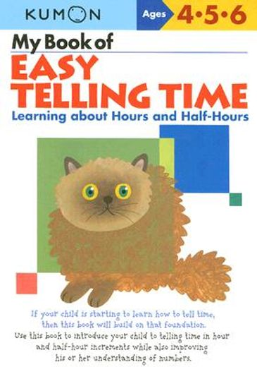 my book of easy telling time,learning about hours and half-hours
