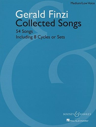 gerald finzi collected songs,54 songs including 8 cycles or sets: medium/low voice