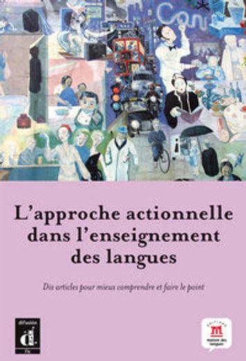 L'approche actionnelle dans l'enseignement des langues (Fle- Texto Frances)